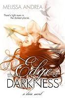 The Edge of Darkness (Darkness Duet, #1)