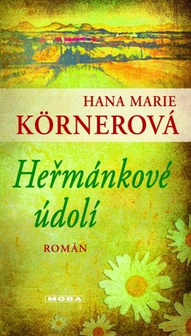Heřmánkové údolí by Hana Marie Körnerová