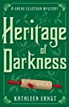 Heritage of Darkness (Chloe Ellefson Mystery #4) audiobook download free