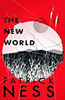The New World (Chaos Walking, #0.5)