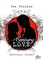 Century Love - Tödliches Fieber (Parallon Trilogy, #1)
