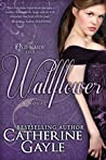 Wallflower (The Old Maids' Club, #1)