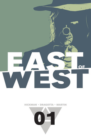 East of West, Vol. 1 by Jonathan Hickman