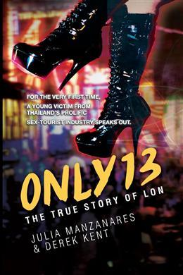 Only 13: The True Story of Lon