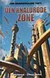 Den Knaldrøde Zone (Zone-trilogien, #1)