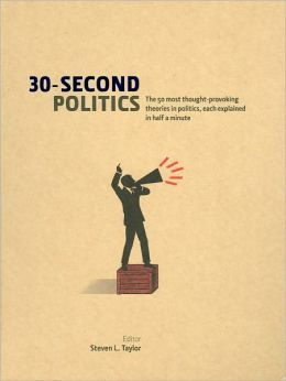 30-Second-Politics-The-50-most-thought-provoking-theories-in-politics-each-explained-in-half-a-minute