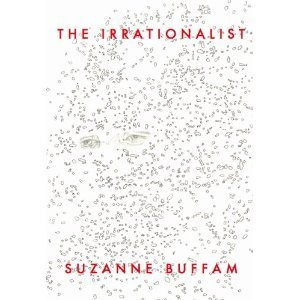 The Irrationalist by Suzanne Buffam