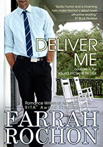 Deliver Me (Holmes Brothers, #1)