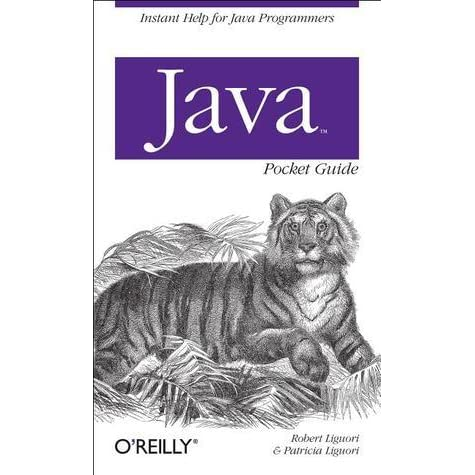 java pocket guide by robert liguori rh goodreads com java pocket guide 4th pdf java pocket guide instant help for java programmers