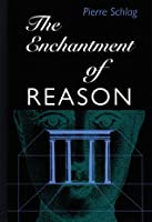 The Enchantment Of Reason