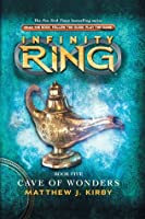 Cave of Wonders (Infinity Ring, #5)