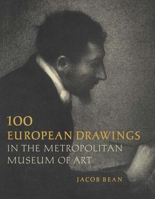 One Hundred European Drawings in The Metropolitan Museum of Art