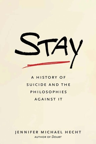 Stay-A-History-of-Suicide-and-the-Philosophies-Against-It