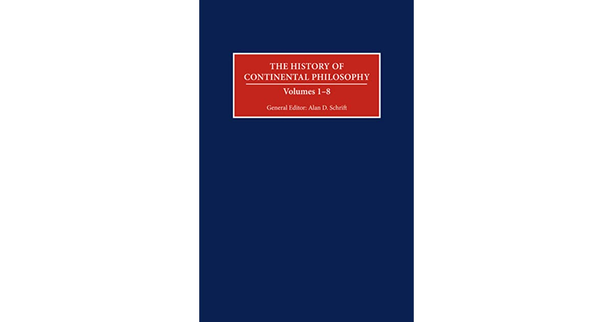 the history of continental philosophy schrift alan d