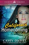 California Homecoming by Casey Dawes