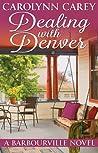 Dealing with Denver