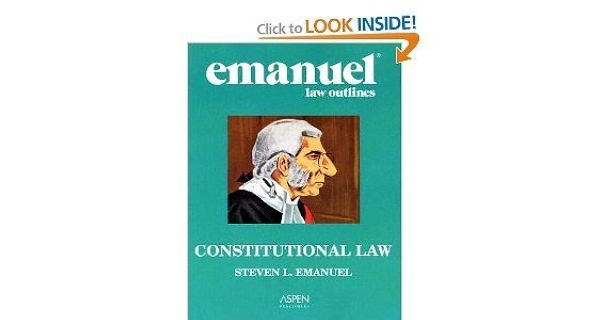 Constitutional Law By Steven L Emanuel