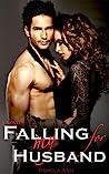 Falling for My Husband (British Billionaires, #1)