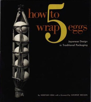 How to Wrap 5 Eggs: Japanese Design in Traditional Packaging