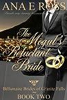 The Mogul's Reluctant Bride  (Billionaire Brides of Granite Falls #2)