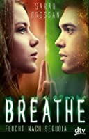 Flucht nach Sequoia (Breathe, #2)
