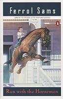 Run with the Horsemen (Porter Osborne Jr, #1)