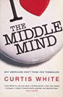 The Middle Mind