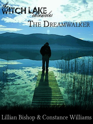 The Dreamwalker by Lillian Bishop