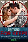 Gaming for Keeps (Agents of TRAIT #1)