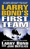Larry Bond's First Team (Larry Bond's First Team, #1)