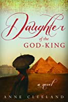 Daughter of the God-King (Regency, #2)