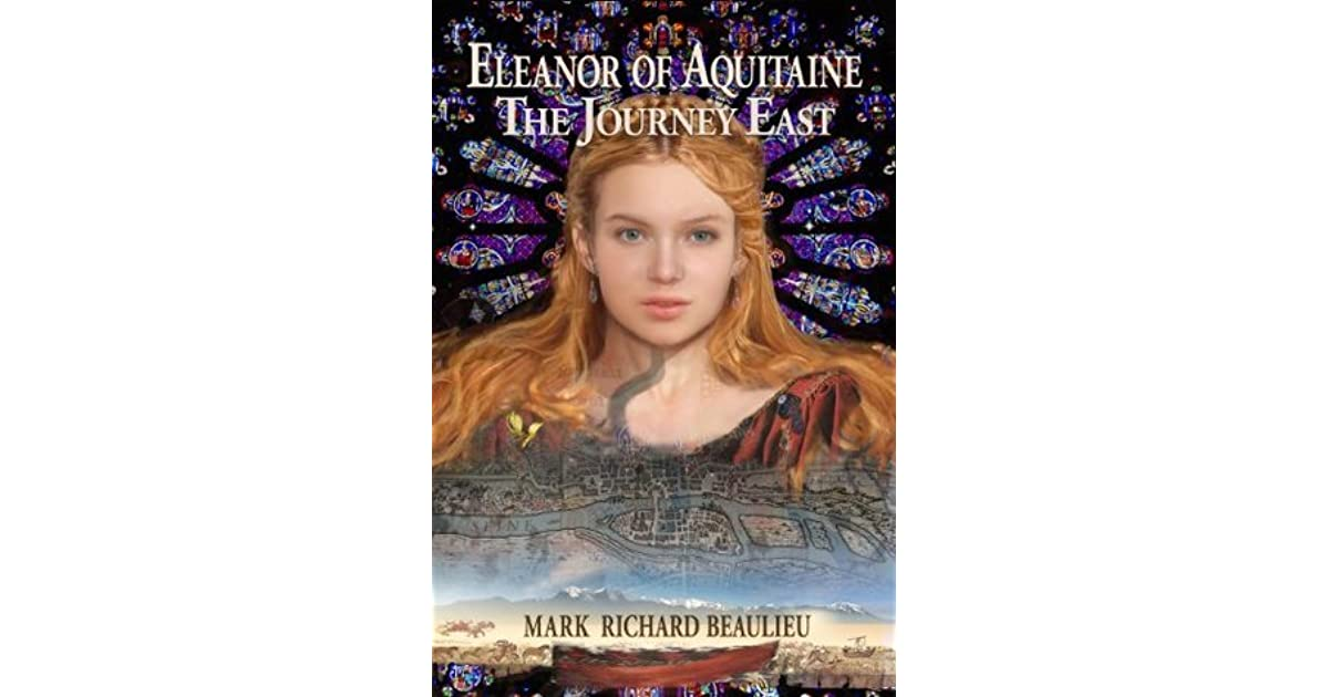 a glimpse at the life of eleanor duchess of aquitaine