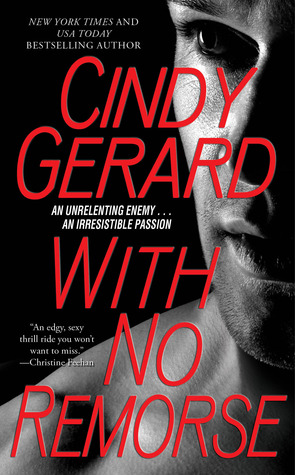 With No Remorse (Black Ops Inc , #6) by Cindy Gerard