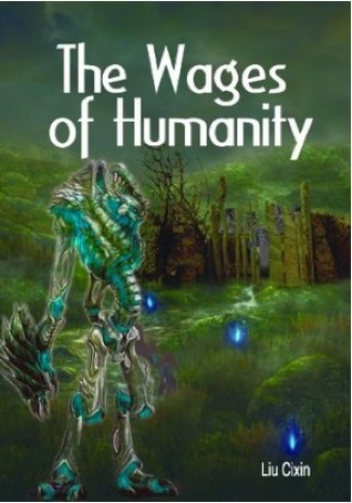 The Wages of Humanity