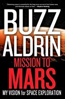 Mission to Mars: The Next Frontier in Space Exploration