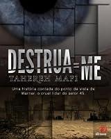 Destrua-me (Estilhaça-me #1.5)