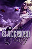 Blackwood: Lily (Blackwood Wolves, #1)
