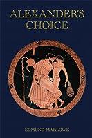 Alexander's Choice