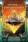 Under the Empyrean Sky (The Heartland Trilogy, #1)