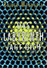 Das Labyrinth jagt dich (Labyrinth #2)