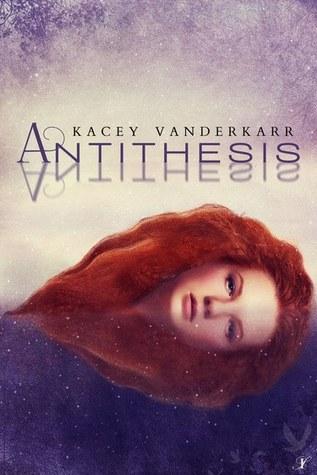 Antithesis by Kacey Vanderkarr
