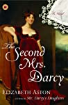 The Second Mrs. Darcy (Darcy #4)
