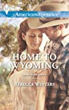 Home to Wyoming (Daddy Dude Ranch, #2)