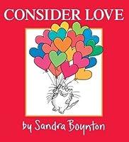 Consider Love
