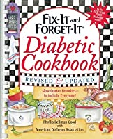 Fix-It and Forget-It Diabetic Cookbook: 550 Slow Cooker Favorites--to include everyone!