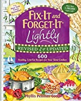Fix-It and Forget-It Lightly Revised  Updated: 600 Healthy, Low-Fat Recipes For Your Slow Cooker