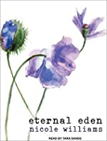 Eternal Eden (Eden Trilogy, #1)