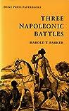 Three Napoleonic Battles
