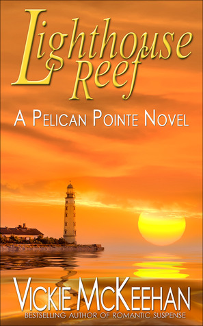 Lighthouse Reef (Pelican Pointe, #4)