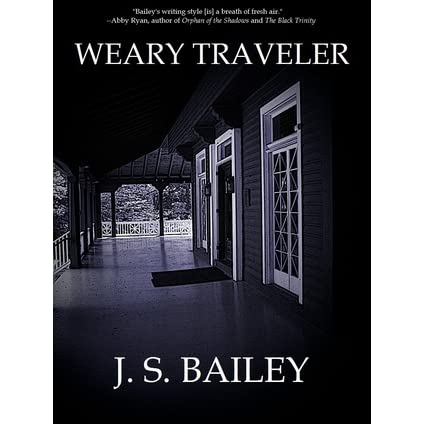 Weary Traveler by J.S. Bailey — Reviews, Discussion ...